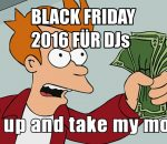 Black Friday 2016 für DJs