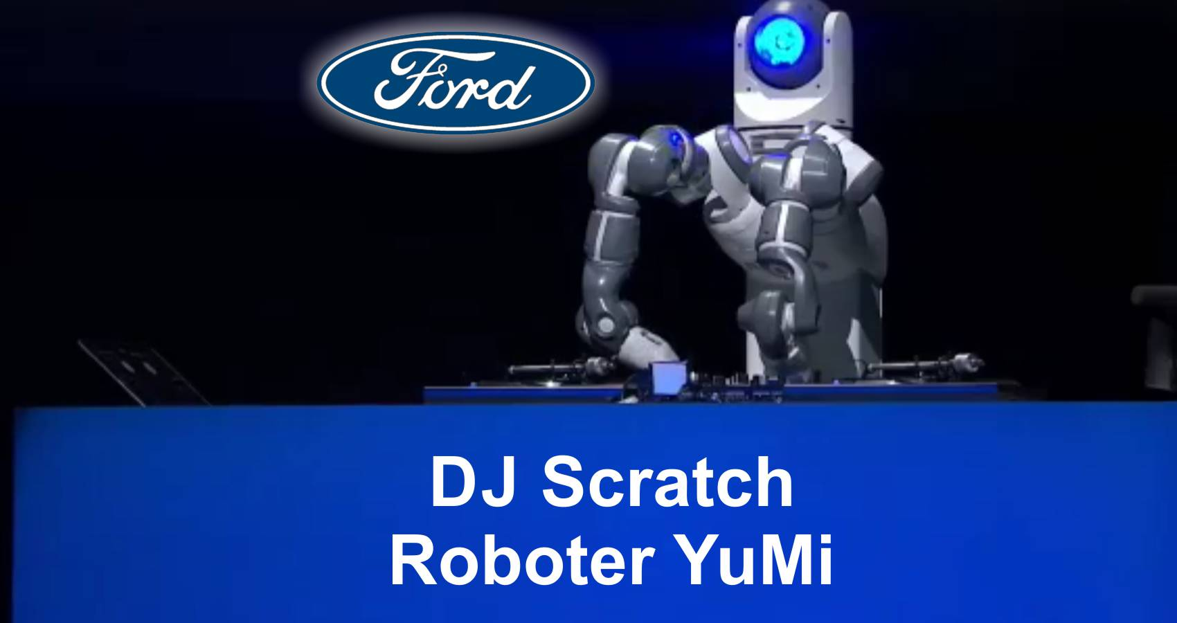 Ford YuMi Scratch Roboter