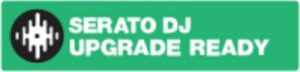 Serato DJ Lizenzen - Serato DJ upgrade ready
